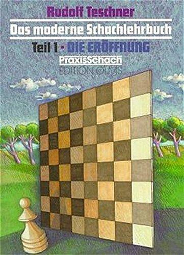 9783283002831: Das moderne Schachlehrbuch, 3 Bde., Tl.1, Die Er�ffnung