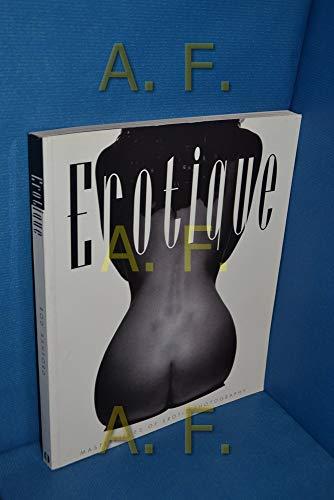 9783283003616: Erotique: Masterpieces of erotic photography