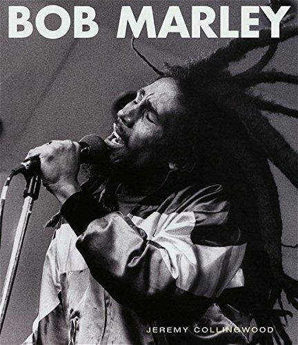 Bob Marley, His Musical Legacy.: Collingwood, Jeremy: