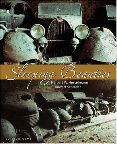 SLEEPING BEAUTIES: Schrader, Halwart and Herbert W. Hesselmann
