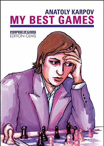 9783283010027: My Best Games (Progress in Chess Series)
