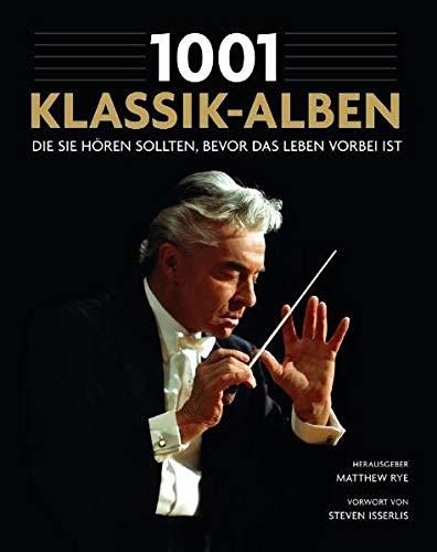 1001 Klassik-Alben, die Sie hören sollten, bevor