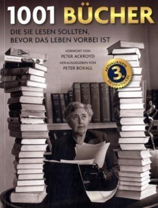 9783283011185: 1001 Bucher: Die Sie lesen sollten, bevor das Leben vorbei ist