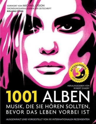 1001 Alben : Musik, die Sie hören: Robert Dimery
