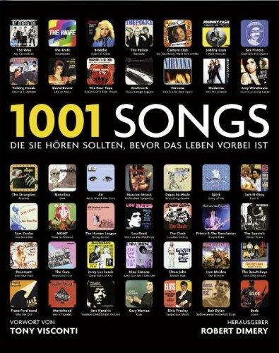 1001 Songs die sie hören sollten, bevor: Dimery Robert (Hrsg.)