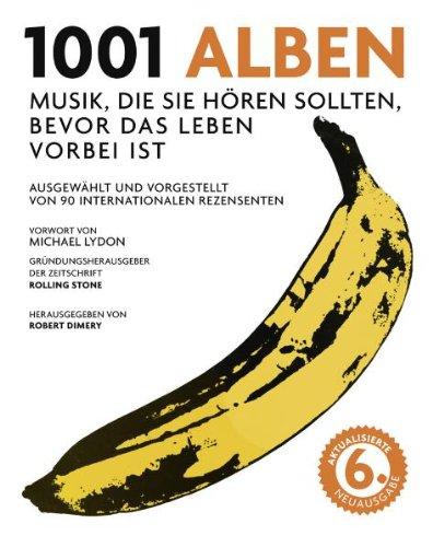 1001 Alben: Musik, die Sie hören sollten,: Michael Lydon