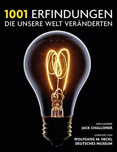 9783283011758: 1001 Erfindungen, die unsere Welt veränderten