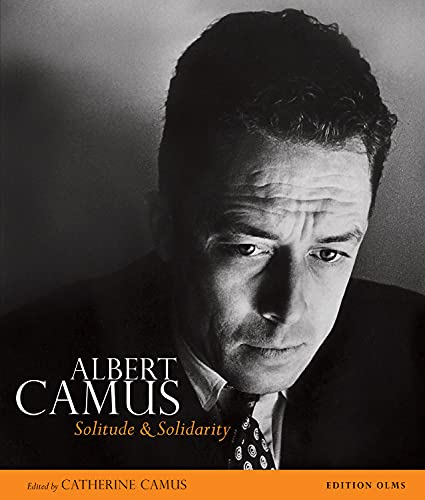 Albert Camus - Solitude + Solidarity: In Words and Pictures