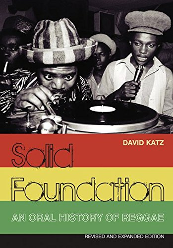 9783283012199: Solid Foundation: An Oral History of Reggae: Revised And Expanded Edition. Englische Originalausgabe/Original English edition