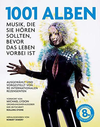 1001 Alben: Musik, die Sie hören sollten,: Robert Dimery