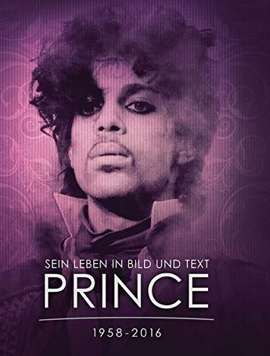 9783283012656: PRINCE 1958 - 2016: Sein Leben in Bild und Text.
