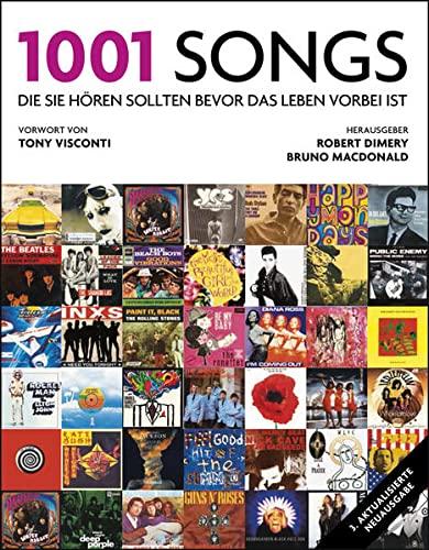 1001 Songs --- Die sie hören sollten,: Dimery, Robert (Hrsg.)