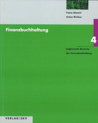 Finanzbuchhaltung / Ergänzende Bereiche der Finanzbuchhaltung: Theorie und Aufgaben / Lösungen in 2...