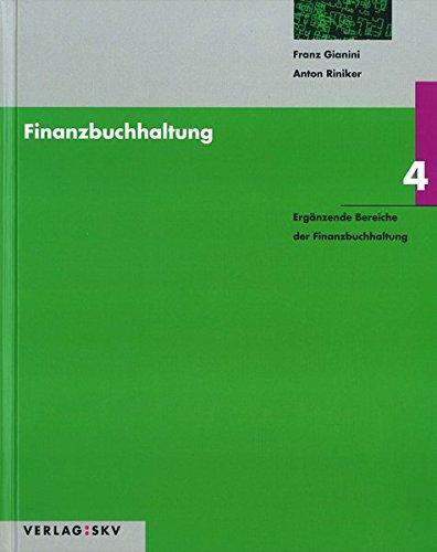 9783286323483: Finanzbuchhaltung / Ergänzende Bereiche der Finanzbuchhaltung: Theorie und Au...