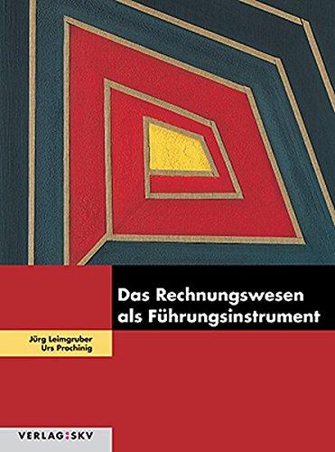 9783286330955: Das Rechnungswesen als Führungsinstrument: Theorie und Aufgaben