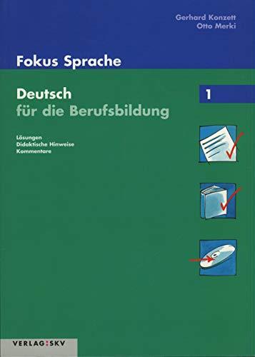 9783286335523: Fokus Sprache. Deutsch für die Berufsbildung / Fokus Sprache 1- Deutsch für d...