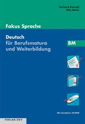9783286341517: Fokus Sprache. Deutsch für die Berufsbildung / Fokus Sprache BM - Deutsch für Berufsmatura und Weiterbildung: Schülerband