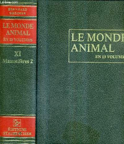 Le monde animal en 13 volumes -: Grzimek Bernhard