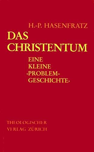 """9783290101510: Das Christentum: Eine kleine """"Problemgeschichte"""" : mit ausgewaählten Texten (German Edition)"""