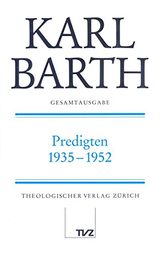 Predigten 1935-1952: Karl Barth
