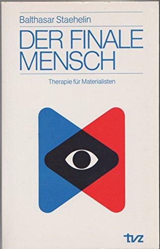 9783290113667: Der finale Mensch. Therapie für Materialisten