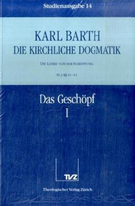 Kirchliche Dogmatik, Studienausg. 30 Bde. u. Reg.-Bd.: Karl Barth