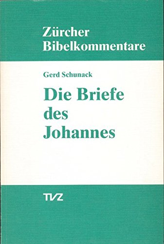 9783290147303: Die Briefe Des Johannes (Zurcher Bibelkommentare. Neues Testament) (German Edition)