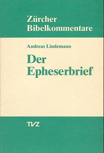 9783290147372: Der Epheserbrief (Zurcher Bibelkommentare. Neues Testament)