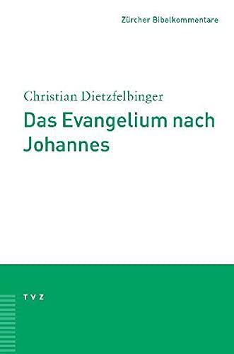 9783290147433: Das Evangelium nach Johannes (Zurcher Bibelkommentare. Neues Testament)