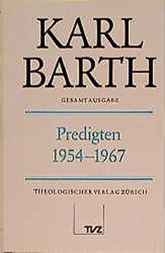 Karl Barth Gesamtausgabe: Gesamtausgabe, Bd.12, Predigten 1954-1967 Stoevesandt, Hinrich; Drewes, ...