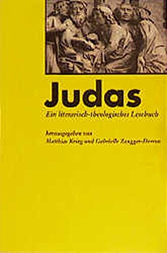 Judas: Ein Literarisch-Theologisches Lesebuch (Paperback)