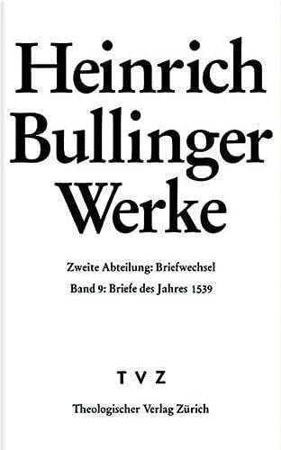 Bullinger, Heinrich: Werke: Heinrich Bullinger