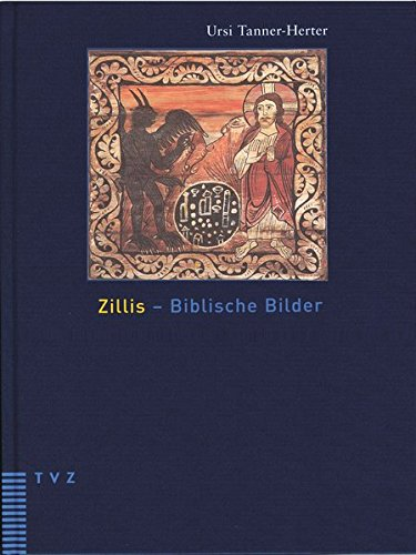 9783290172640: Zillis - Biblische Bilder: Die romantische Bilderdecke der Kirche St. Martin in Zillis
