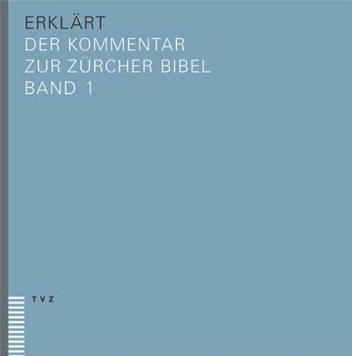 9783290174255: erklärt: Der Kommentar zur Zürcher Bibel – Bibel und Kommentar in 3 Bänden (Plus)