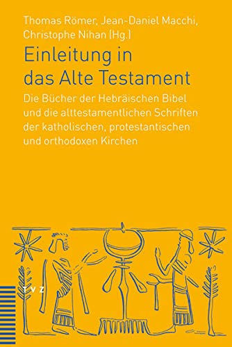 9783290174286: Einleitung in das Alte Testament: Die Bücher der Hebräischen Bibel und die alttestamentlichen Schriften der katholischen, protestantischen und orthodoxen Kirchen