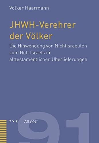 JHWH-Verehrer der Völker: Volker Haarmann