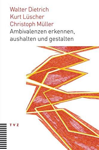 9783290175238: Ambivalenzen erkennen, aushalten und gestalten: Eine neue interdisziplinäre Perspektive für thologisches und kirchliches Arbeiten
