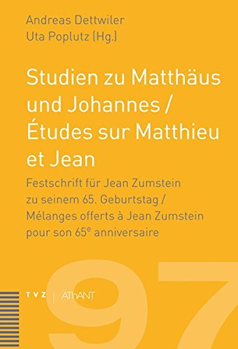 9783290175399: Studien zu Matthäus und Johannes / Ètudes sur Matthieu et Jean: Festschrift für Jean Zumstein zu seinem 65. Geburtstag ( Mélanges offerts á Jean ... zur Theologie des Alten und Neuen Testaments)