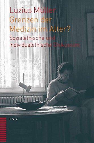 Grenzen der Medizin im Alter?: Luzius Müller