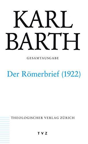 9783290175627: Karl Barth Gesamtausgabe: Abteilung II. Akademische Werke. Der Römerbrief. Zweite Fassung 1922