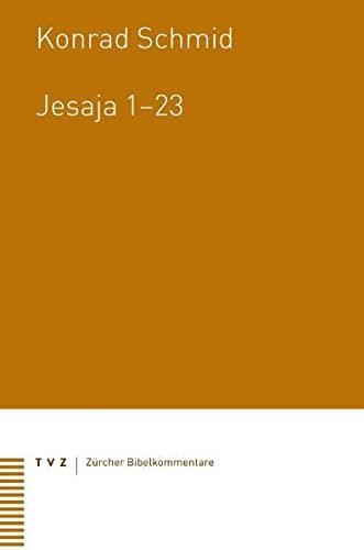 9783290176051: Jesaja 1-23 (Zurcher Bibelkommentare. Altes Testament) (German Edition)