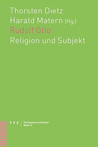 9783290176082: Rudolf Otto: Religion und Subjekt (Christentum Und Kultur) (German Edition)