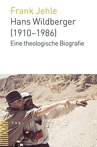 9783290177928: Hans Wildberger (1910-1986): Eine theologische Biografie (German Edition)