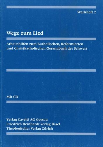 9783290179427: Evangelisch-reformiertes gesangbuch / Werkheft 2: Wege zum lied. Liedgestaltung im kirchenjahr (German Edition)