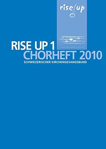 9783290179823: Rise Up: Chorheft 2010