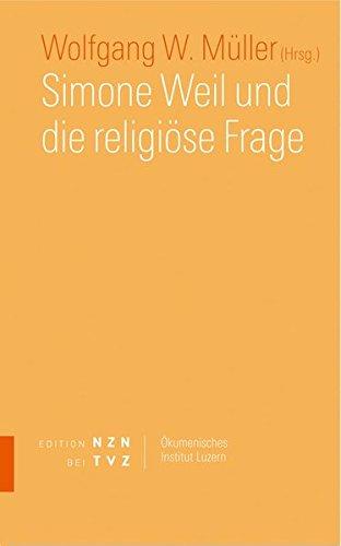 9783290200367: Simone Weil Und Die Religiose Frage (Schriften des Okumenischen Instituts Luzern) (German Edition)