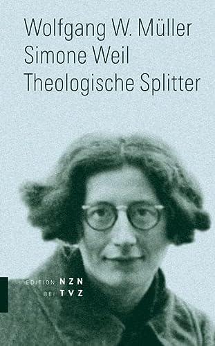 9783290200510: Simone Weil: Theologische Splitter