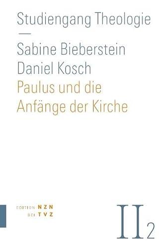 9783290200817: Paulus und die Anfänge der Kirche: Neues Testament Teil 2 (Studiengang Theologie) (German Edition)