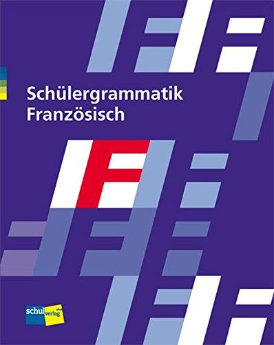 9783292002686: Schülergrammatik Französisch: Schülerbuch