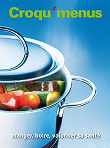 9783292004871: Croqu'menus: Livre de l'élève Manger, boire, valoriser sa santé
